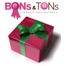 Bons And Tons