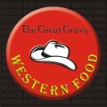 The Great Gravy Western Food